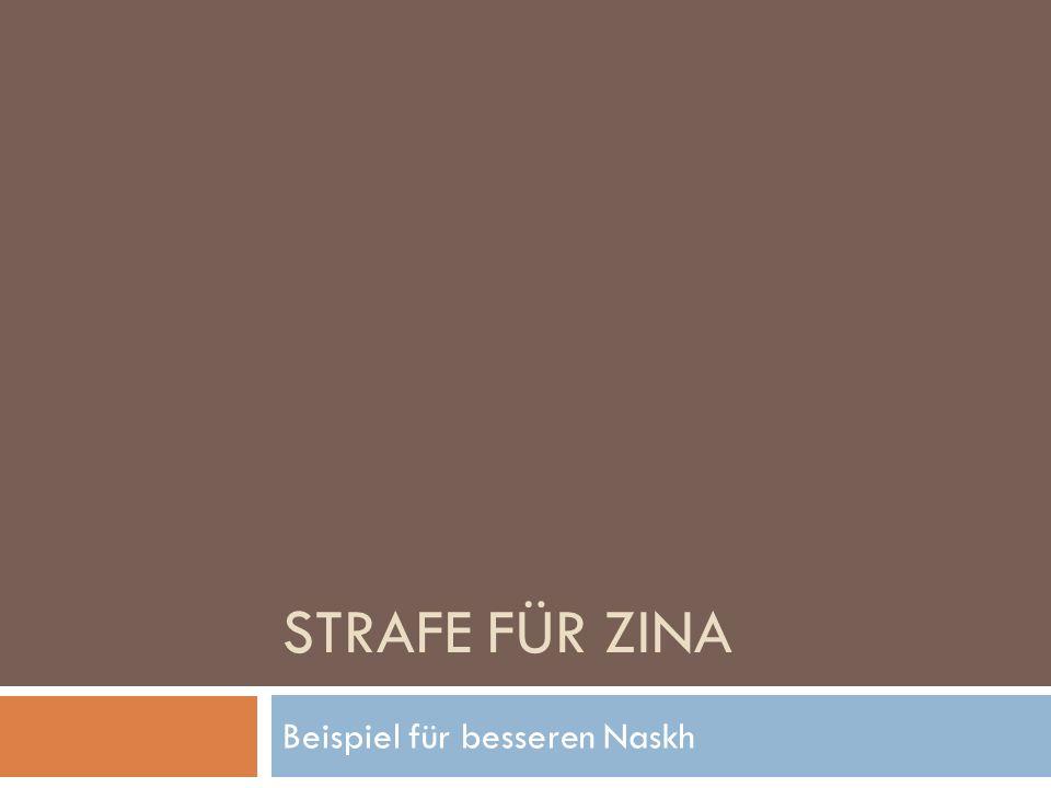 STRAFE FÜR ZINA Beispiel für besseren Naskh