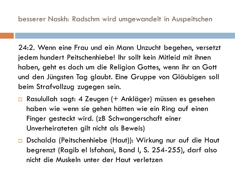 besserer Naskh: Radschm wird umgewandelt in Auspeitschen 24:2.
