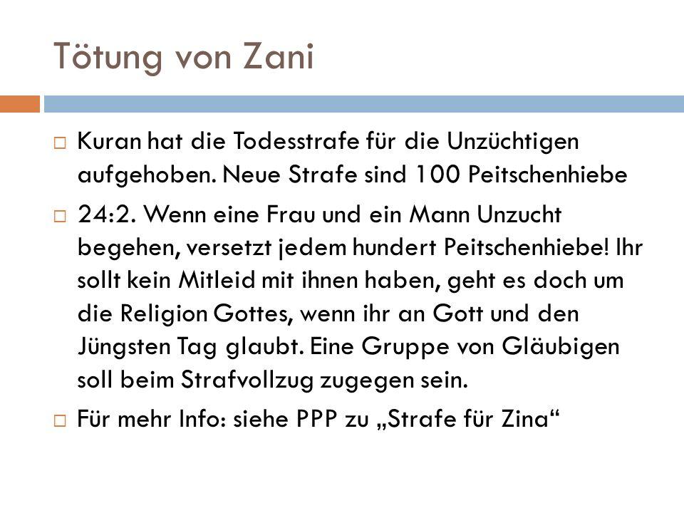 Tötung von Zani Kuran hat die Todesstrafe für die Unzüchtigen aufgehoben.