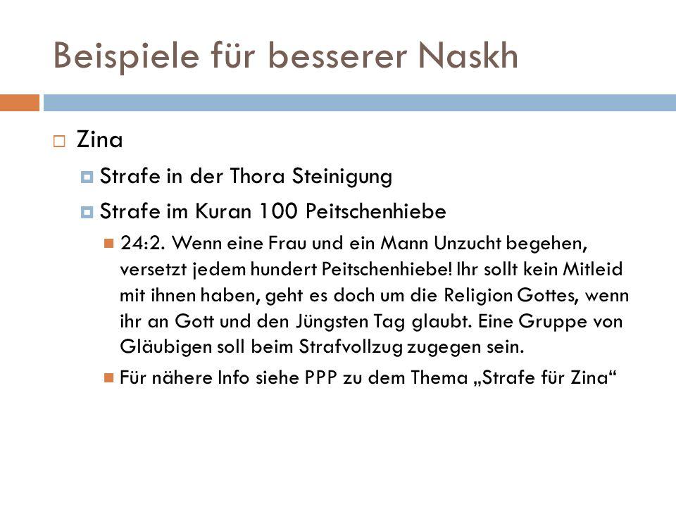 Beispiele für besserer Naskh Zina Strafe in der Thora Steinigung Strafe im Kuran 100 Peitschenhiebe 24:2.