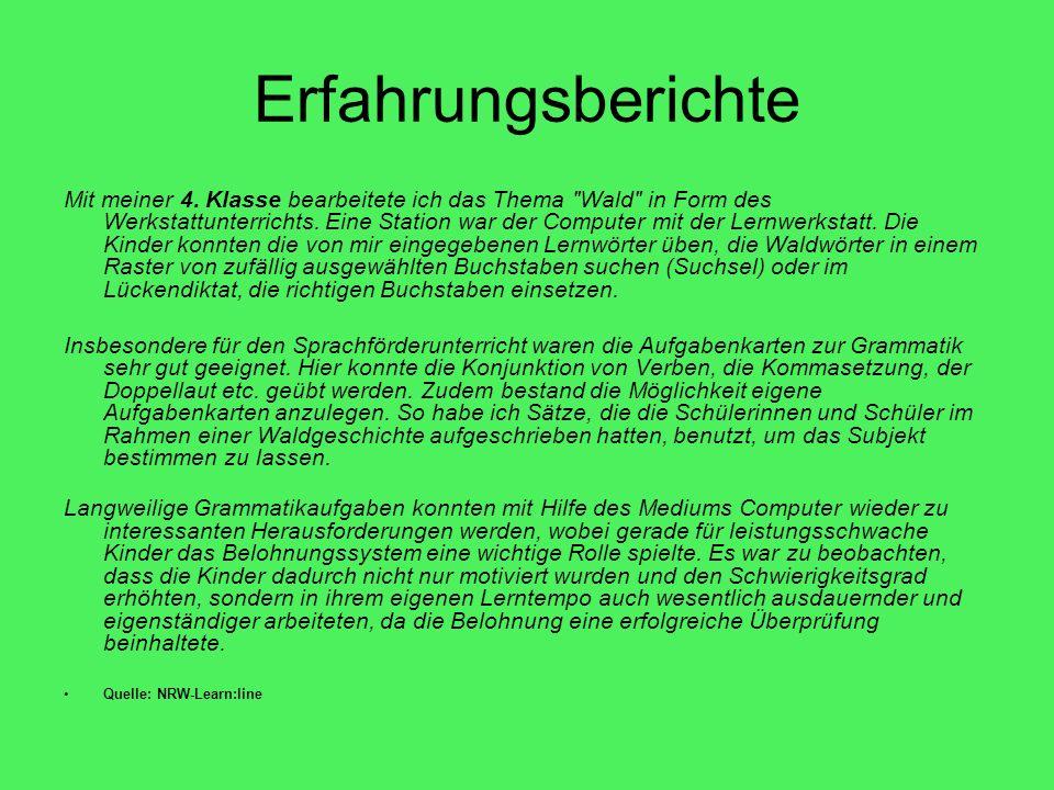 Einsatzbereiche im Unterricht Werkstattarbeit Wochenplanarbeit Computer-AG Förderunterricht Freiarbeit Differenzierungsangebot