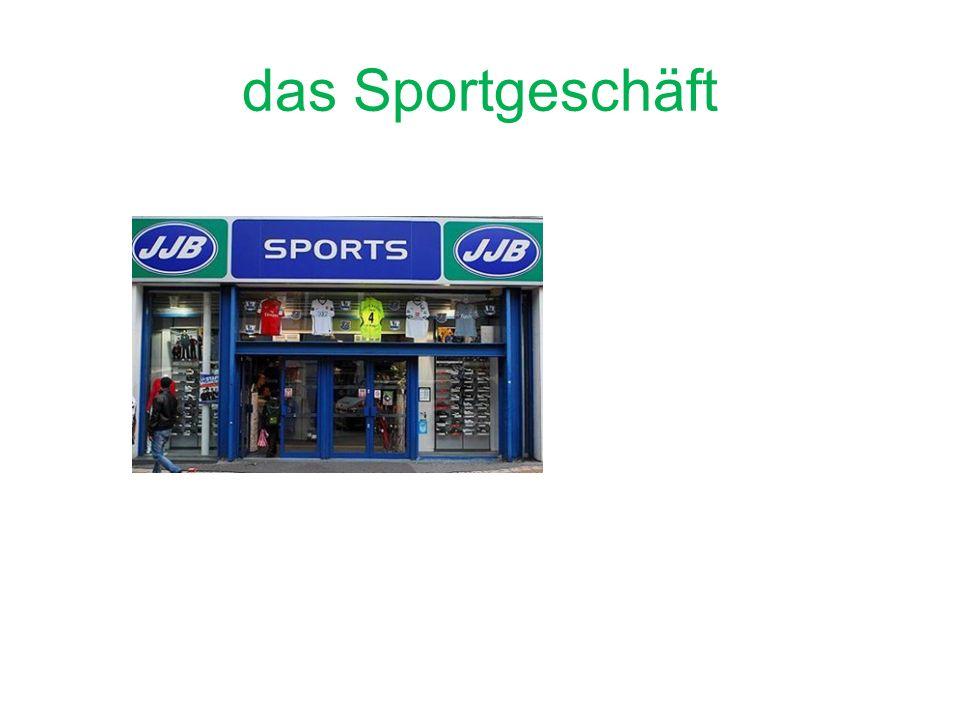 das Sportgeschäft