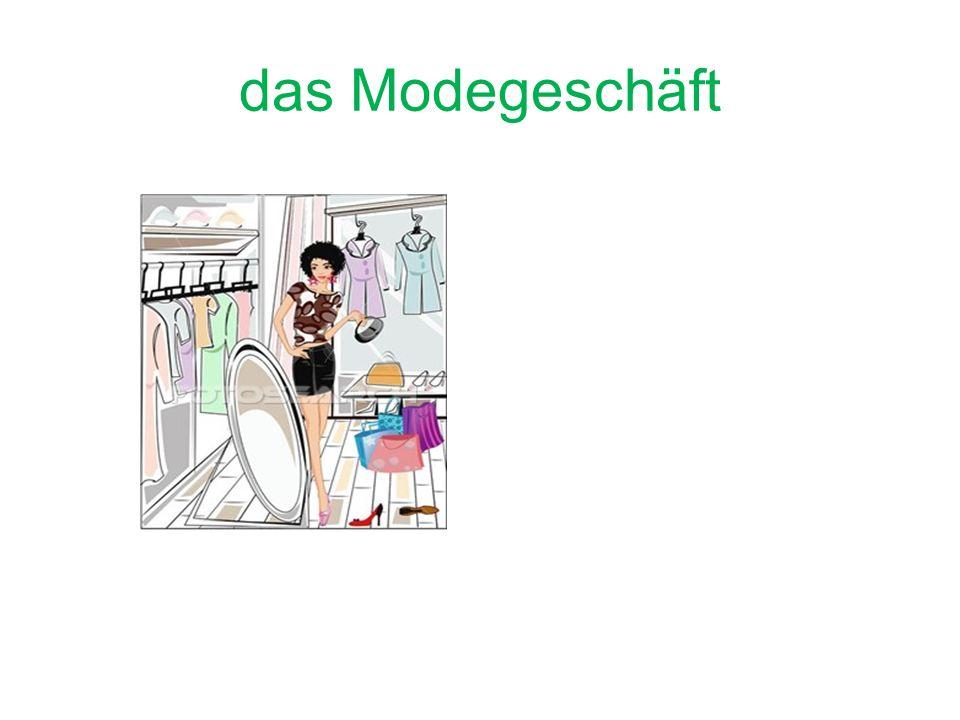 das Modegeschäft