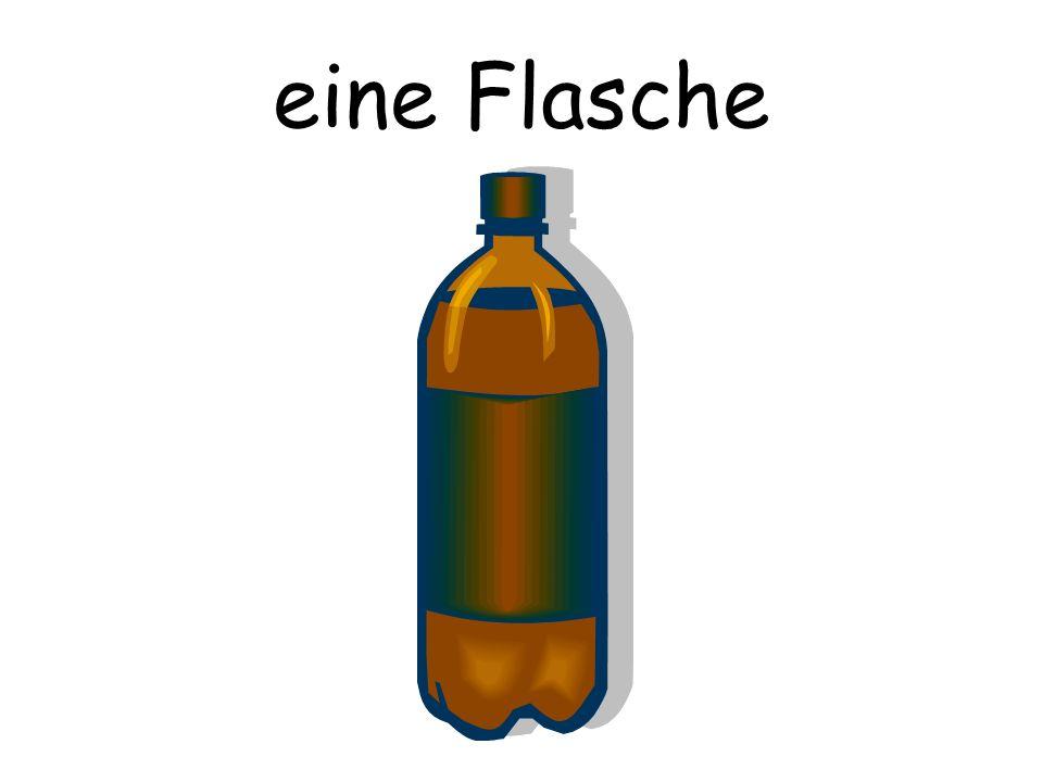 eine Flasche