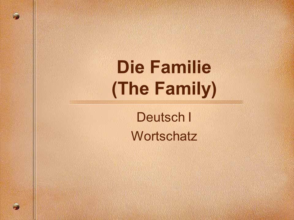 Die Familie (The Family) Deutsch I Wortschatz