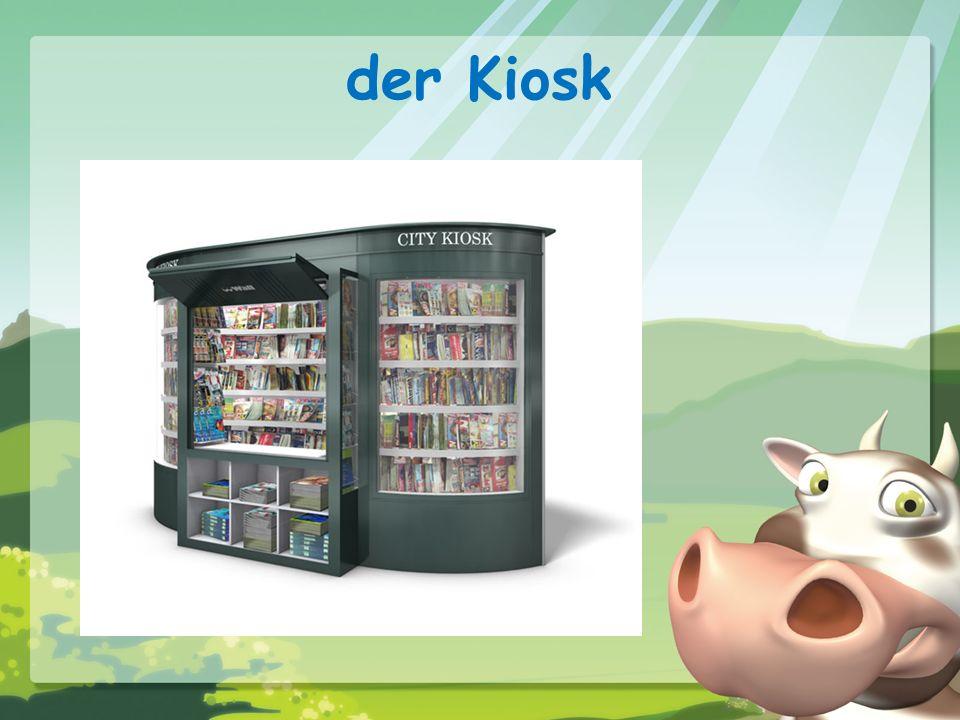der Kiosk