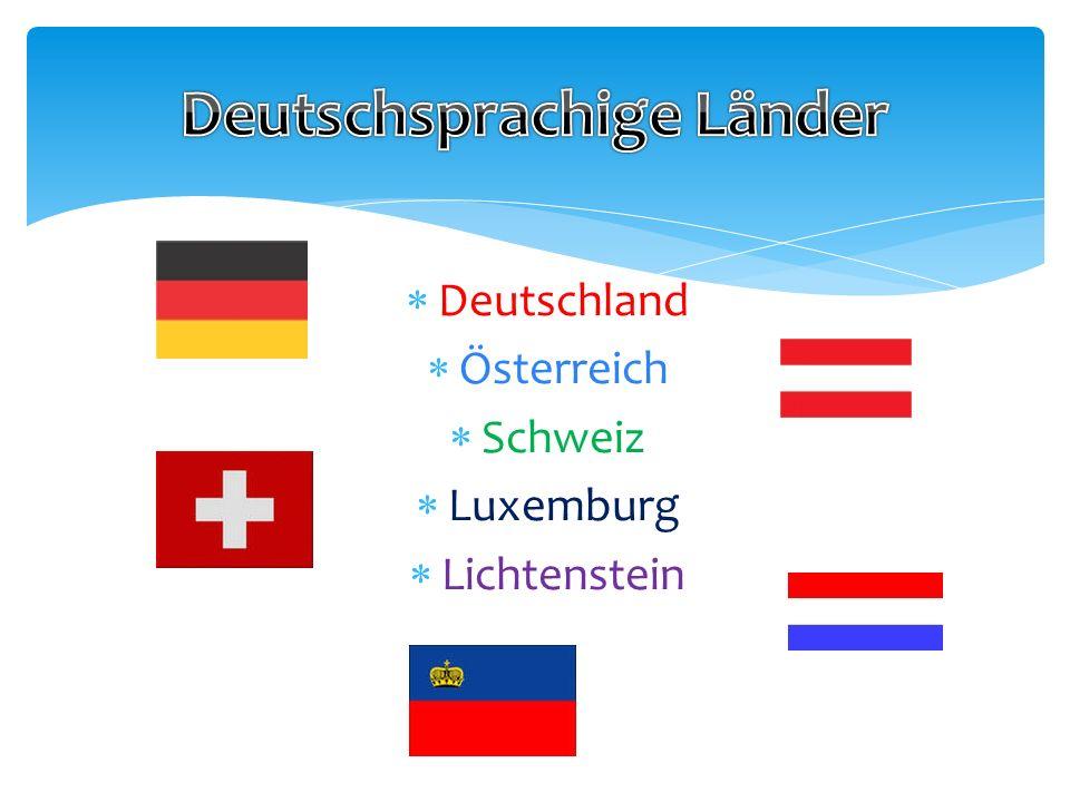 Deutschland Fläche: 357 000 km 2 Bevölkerung: 80 Mln Einwohner Hauptstadt: Berlin Staatssprache: Deutsch 16 Bundesländer