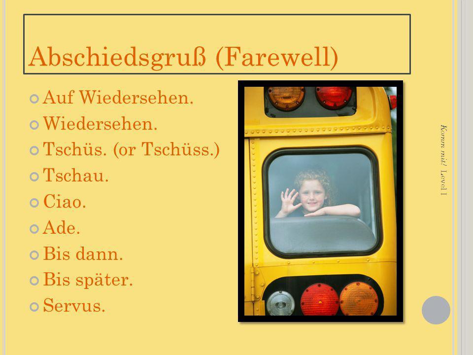 Abschiedsgruß (Farewell) Auf Wiedersehen.Wiedersehen.