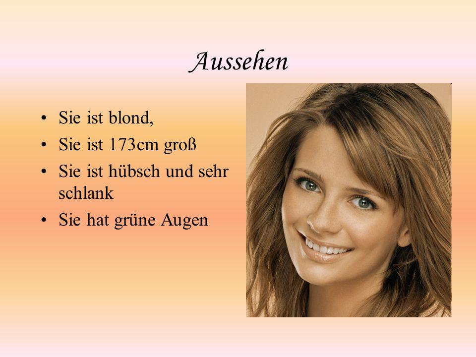 Aussehen Sie ist blond, Sie ist 173cm groß Sie ist hübsch und sehr schlank Sie hat grüne Augen