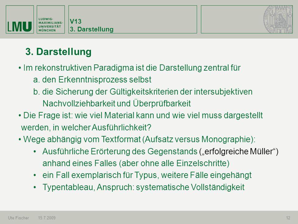 V13 3.Darstellung Ute Fischer15.7.200913 3.