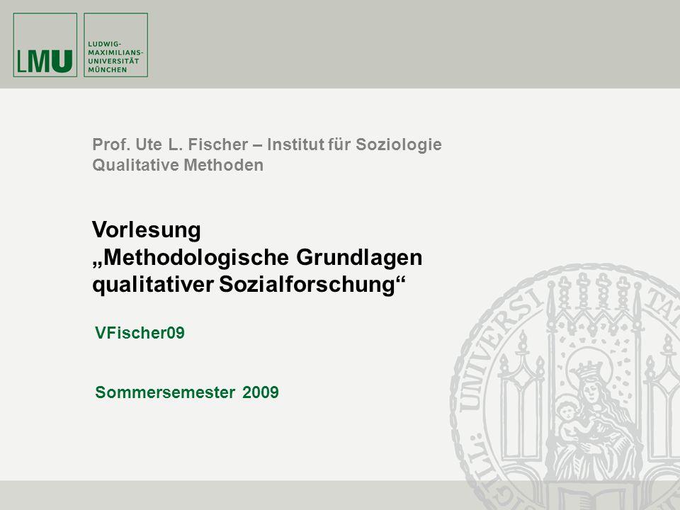V2 Erkenntnisebenen und -zugänge Ute Fischer29.4.20092 Gliederung 1.