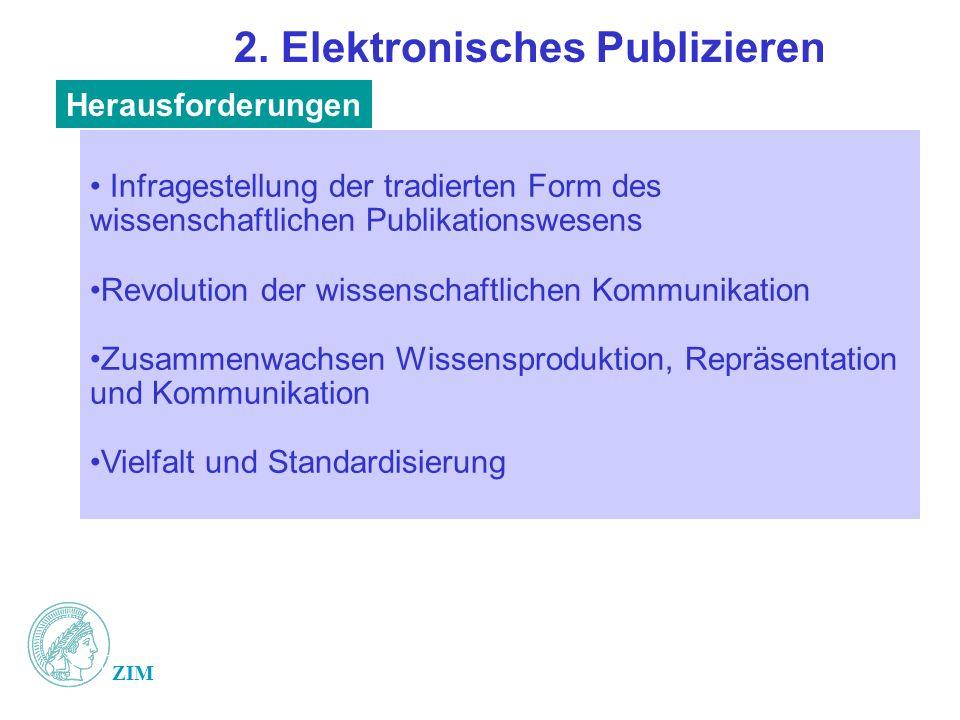 ZIM 2....Elektronisches Publizieren Modell E-Document Server der MPG 1.