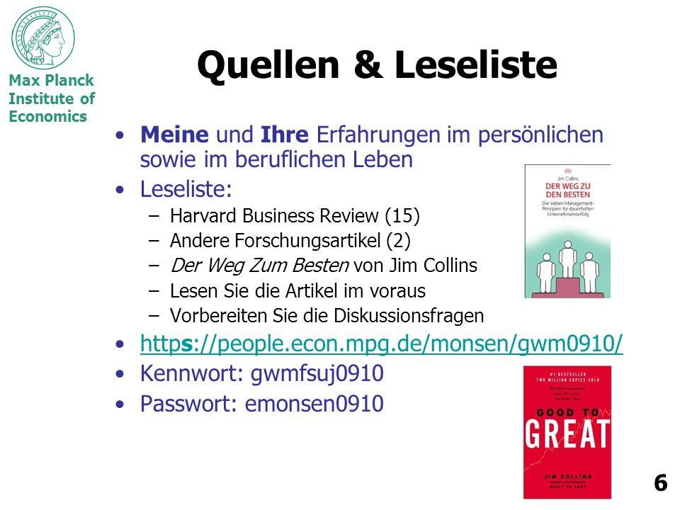 Max Planck Institute of Economics 7 Was sind Entrepreneurs.