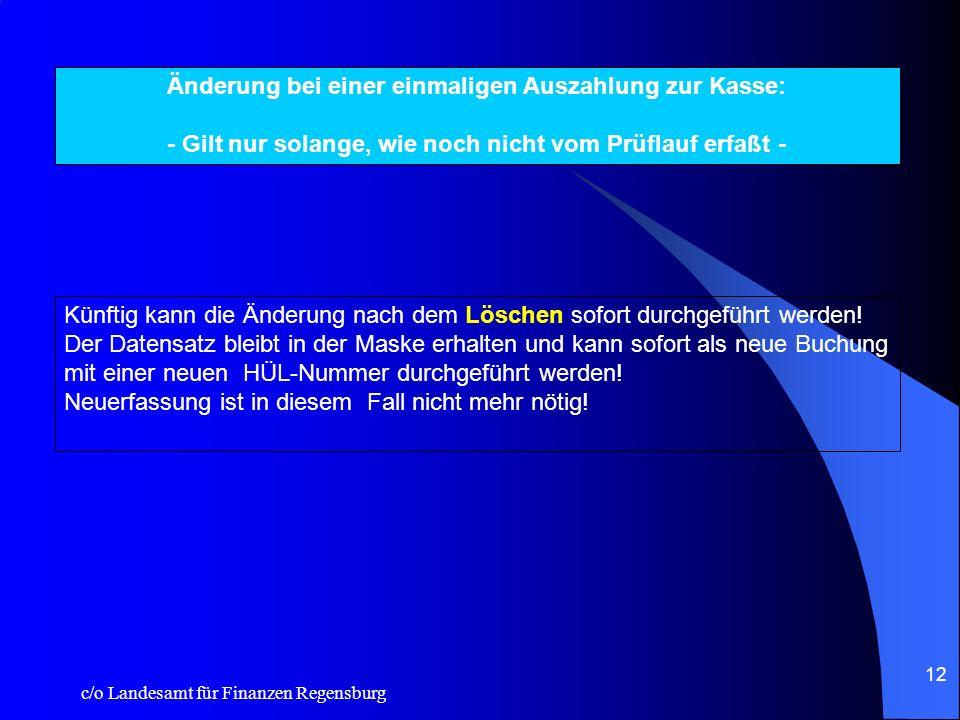 c/o Landesamt für Finanzen Regensburg 11 Der Aufruf der nächsten Anordnung erfolgt in folgender Form: 1.Mauszeiger im Eingabefeld individuelle Daten i