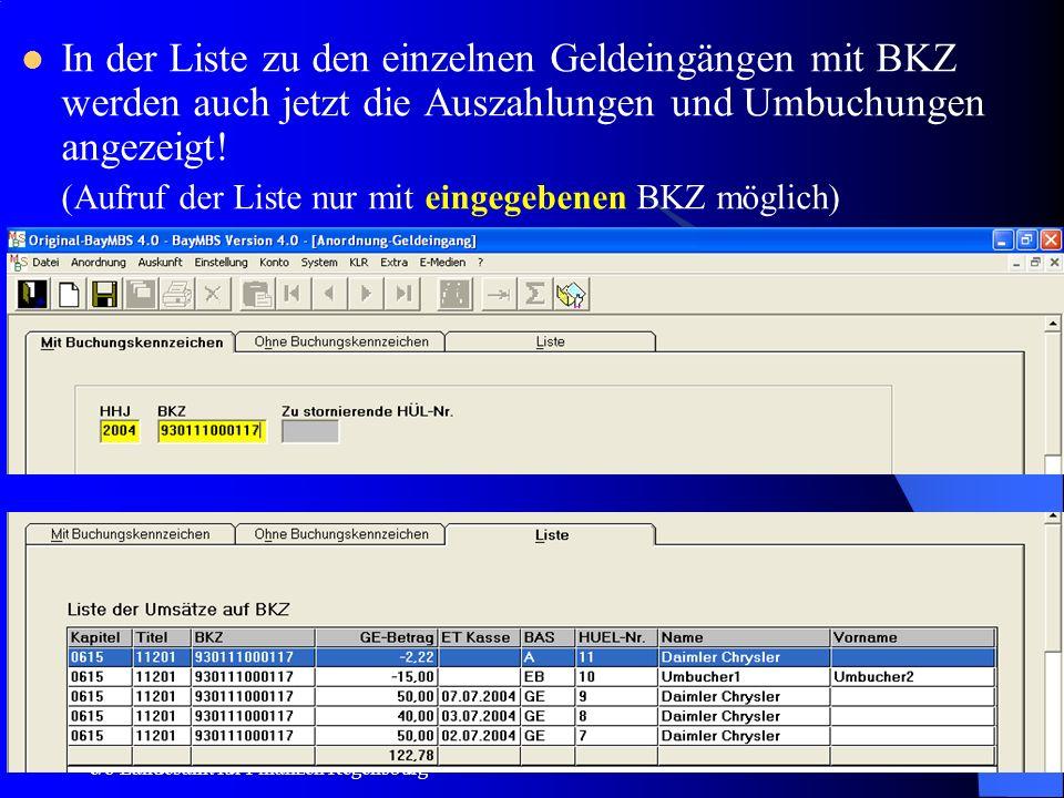 c/o Landesamt für Finanzen Regensburg 16 Geldeingang mit Buchungskennzeichen Warnhinweis bei GE-Stornierung, wenn der GE-Betrag bereits durch Umbuchun