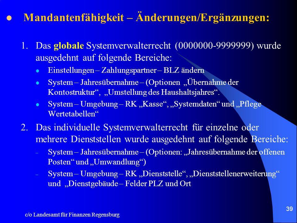 c/o Landesamt für Finanzen Regensburg 38 System: Umgebungsdaten: Registerkarte Wertetabellen (neu): In dieser Tabelle sind bestimmte Werte und Schlüss