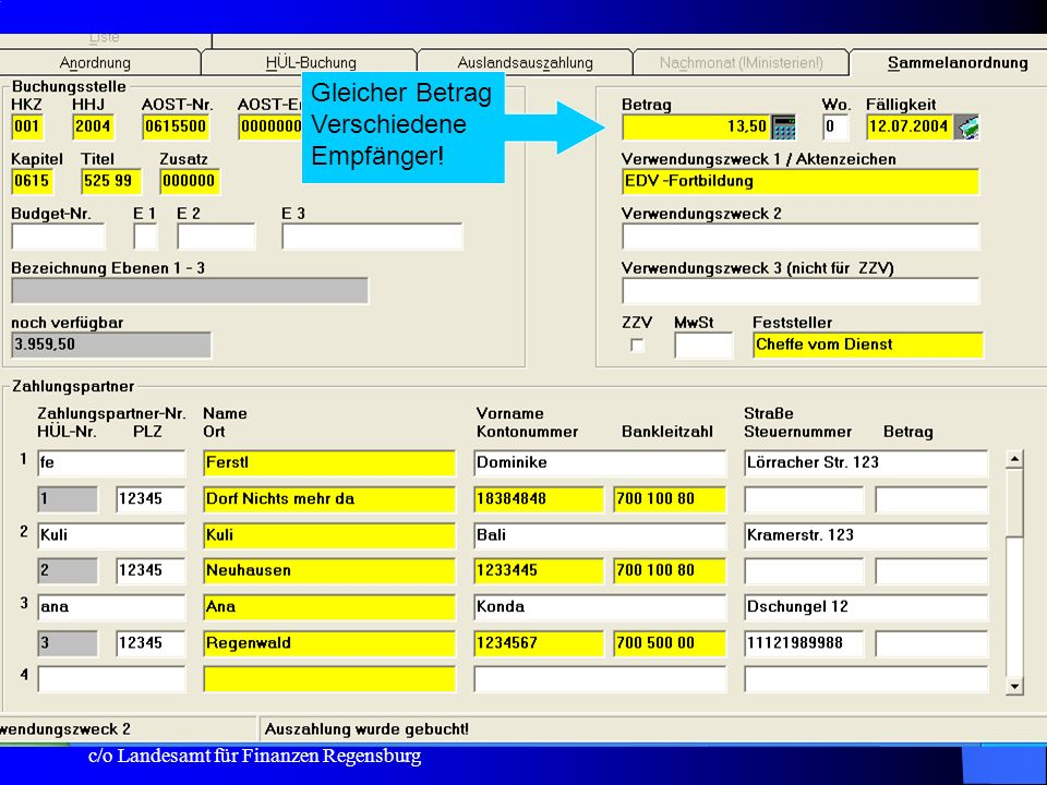 c/o Landesamt für Finanzen Regensburg 15 Lastschrifteinzug bei einmaligen Sollstellungen: (nach erfolgter Anpassung durch die Leitstelle KABU – wird den Anwendern durch Newsletter mitgeteilt) ist dann auch bei einmaligen Sollstellungen ein Lastschrifteinzug möglich Standard: 00 = keine Lastschrift!