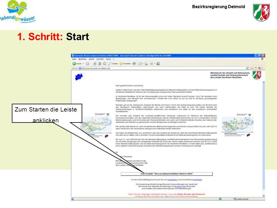 Bezirksregierung Detmold 1. Schritt: Start Zum Starten die Leiste anklicken