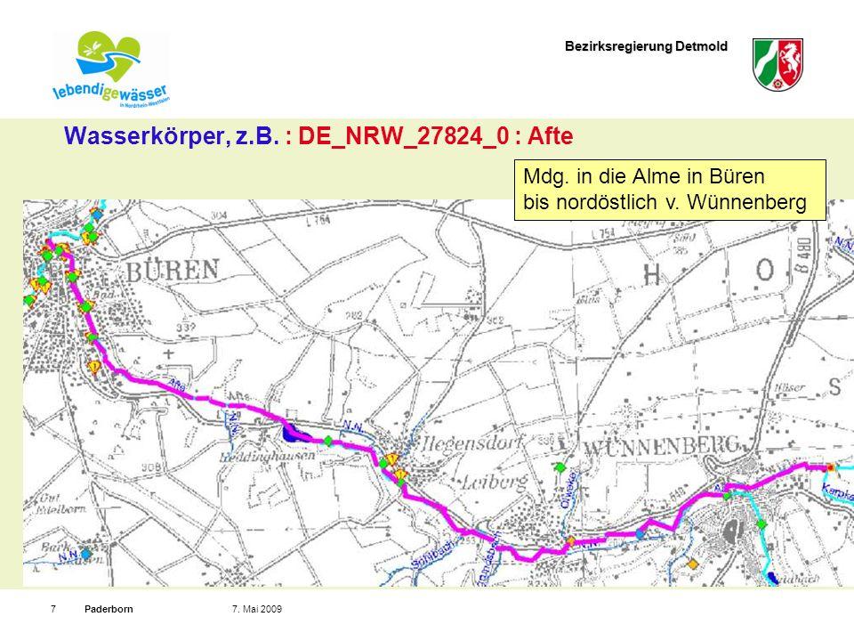 Bezirksregierung Detmold Paderborn77. Mai 2009 Wasserkörper, z.B. : DE_NRW_27824_0 : Afte Mdg. in die Alme in Büren bis nordöstlich v. Wünnenberg