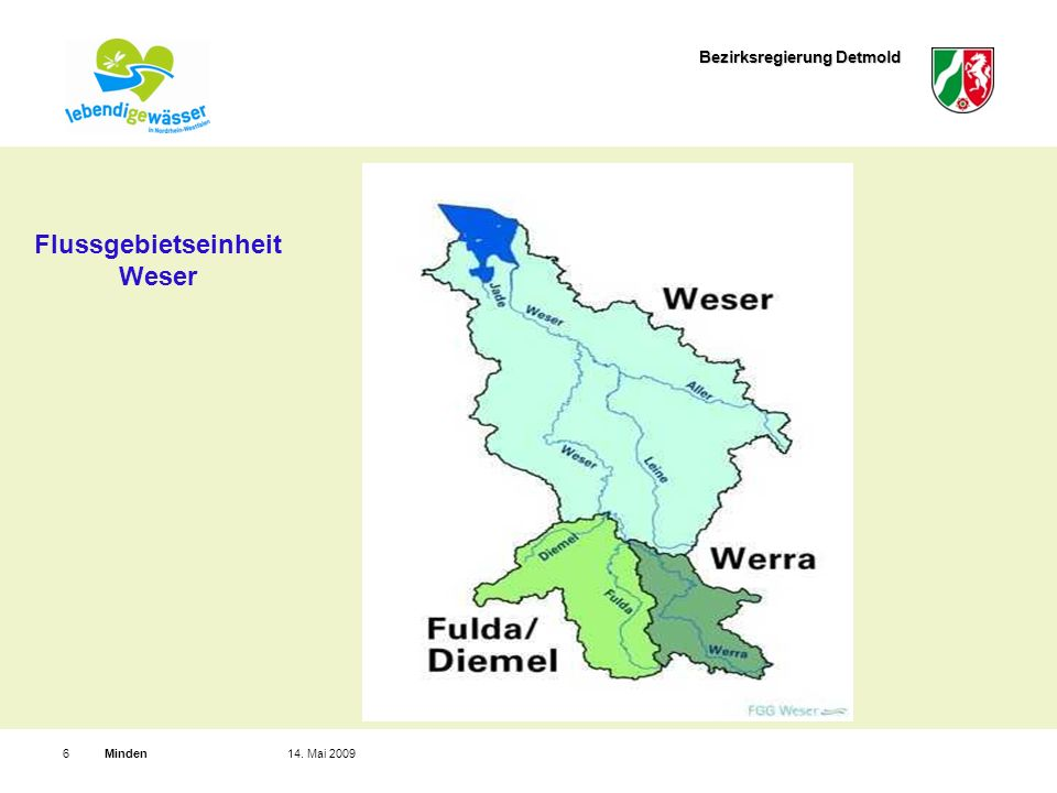 Bezirksregierung Detmold Minden614. Mai 2009 Flussgebietseinheit Weser