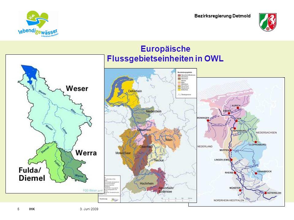 Bezirksregierung Detmold IHK53. Juni 2009 Europäische Flussgebietseinheiten in OWL