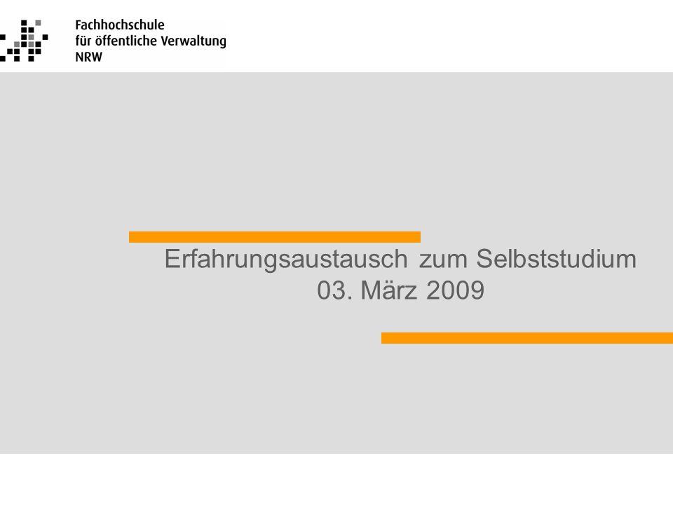 Erfahrungsaustausch zum Selbststudium 03. März 2009