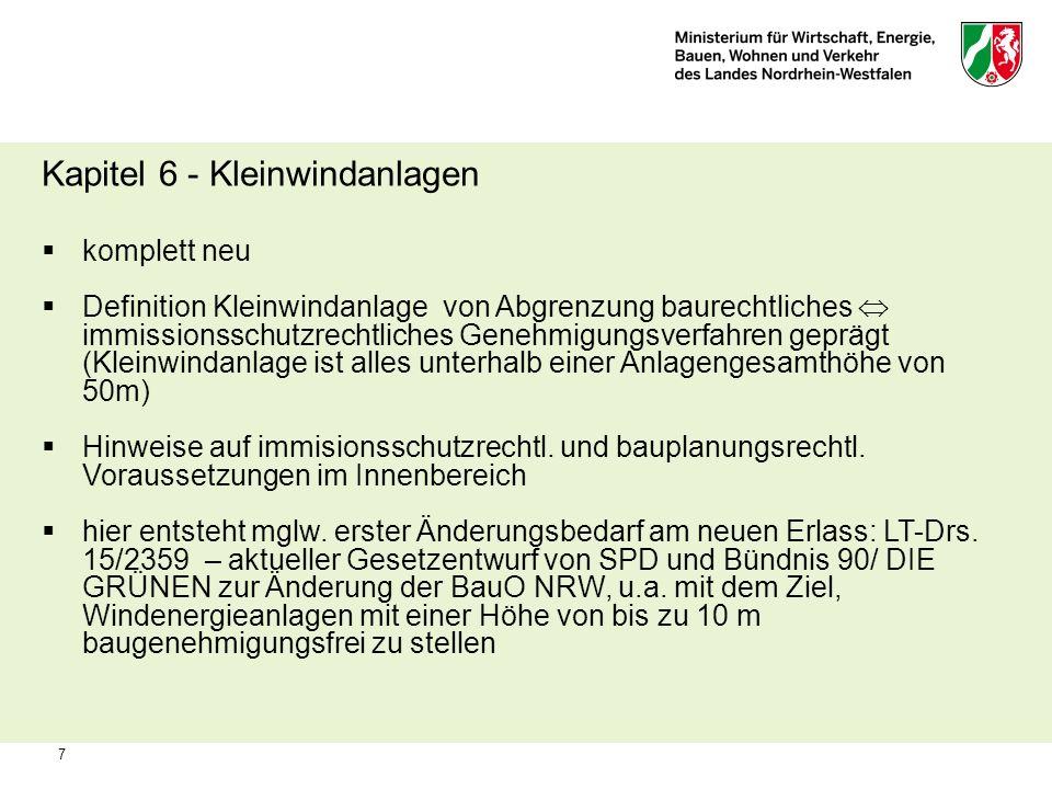 7 Kapitel 6 - Kleinwindanlagen komplett neu Definition Kleinwindanlage von Abgrenzung baurechtliches immissionsschutzrechtliches Genehmigungsverfahren