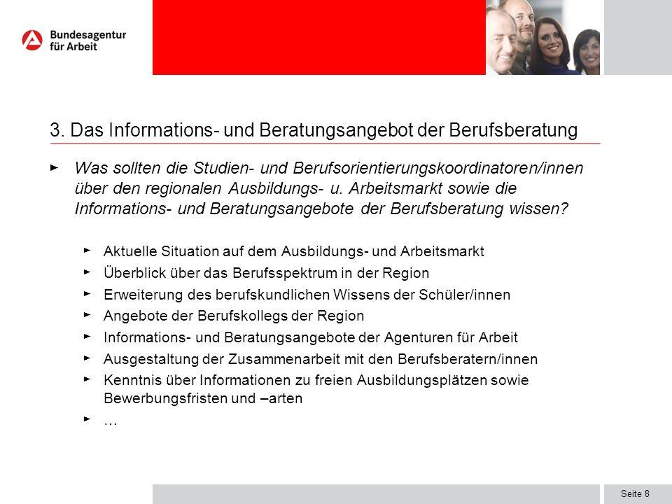 Seite 8 Was sollten die Studien- und Berufsorientierungskoordinatoren/innen über den regionalen Ausbildungs- u. Arbeitsmarkt sowie die Informations- u
