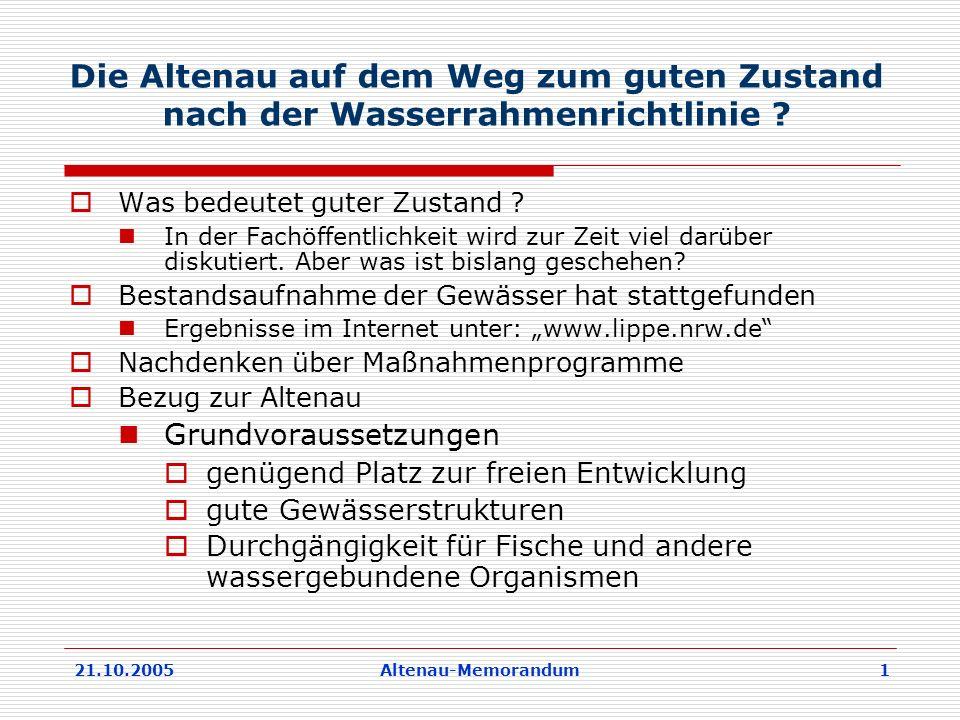 21.10.2005Altenau-Memorandum 1 Die Altenau auf dem Weg zum guten Zustand nach der Wasserrahmenrichtlinie .