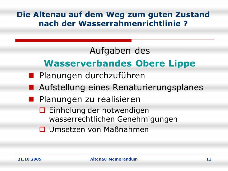 21.10.2005Altenau-Memorandum 11 Die Altenau auf dem Weg zum guten Zustand nach der Wasserrahmenrichtlinie .