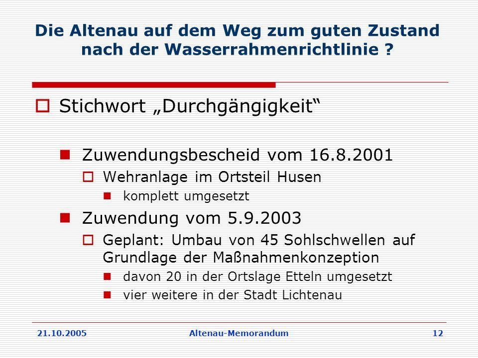 21.10.2005Altenau-Memorandum 12 Die Altenau auf dem Weg zum guten Zustand nach der Wasserrahmenrichtlinie .