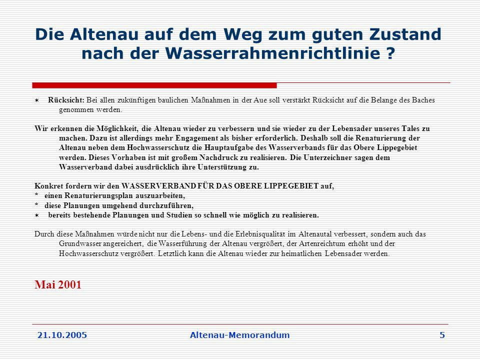 21.10.2005Altenau-Memorandum 5 Die Altenau auf dem Weg zum guten Zustand nach der Wasserrahmenrichtlinie .
