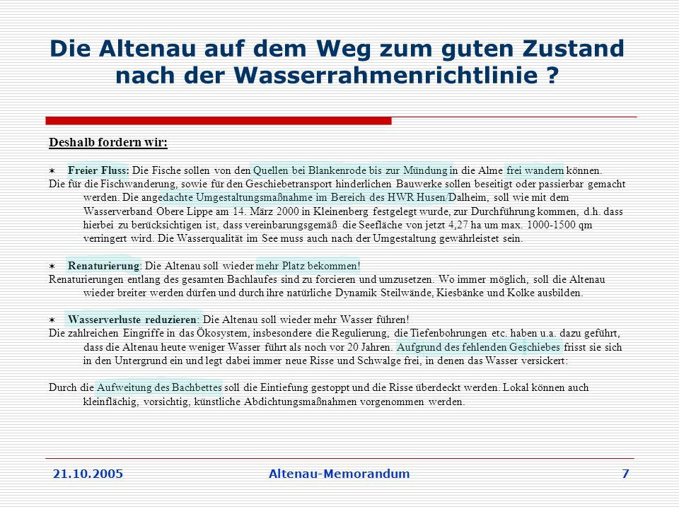 21.10.2005Altenau-Memorandum 7 Die Altenau auf dem Weg zum guten Zustand nach der Wasserrahmenrichtlinie .