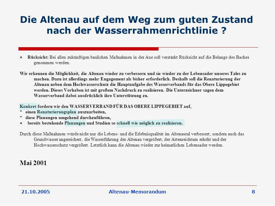 21.10.2005Altenau-Memorandum 8 Die Altenau auf dem Weg zum guten Zustand nach der Wasserrahmenrichtlinie .
