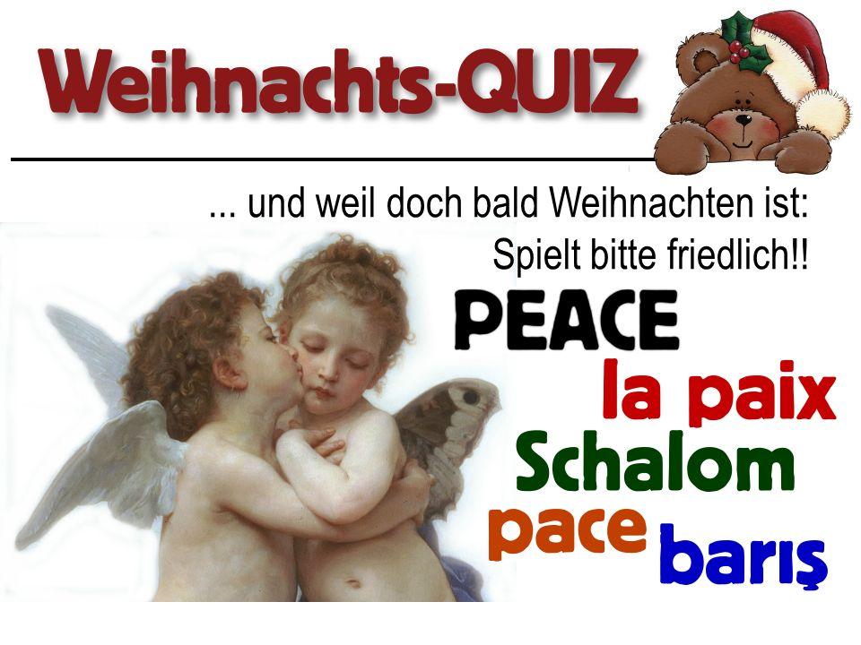 ... und weil doch bald Weihnachten ist: Spielt bitte friedlich!!