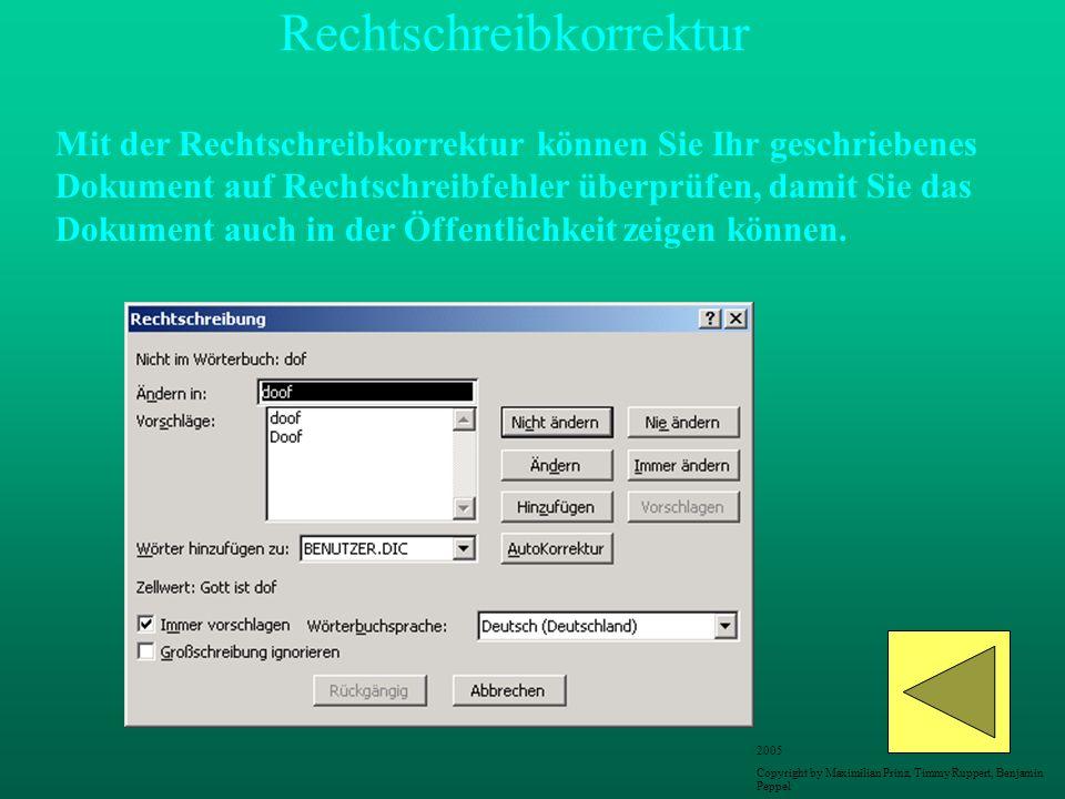Rechtschreibkorrektur Mit der Rechtschreibkorrektur können Sie Ihr geschriebenes Dokument auf Rechtschreibfehler überprüfen, damit Sie das Dokument au