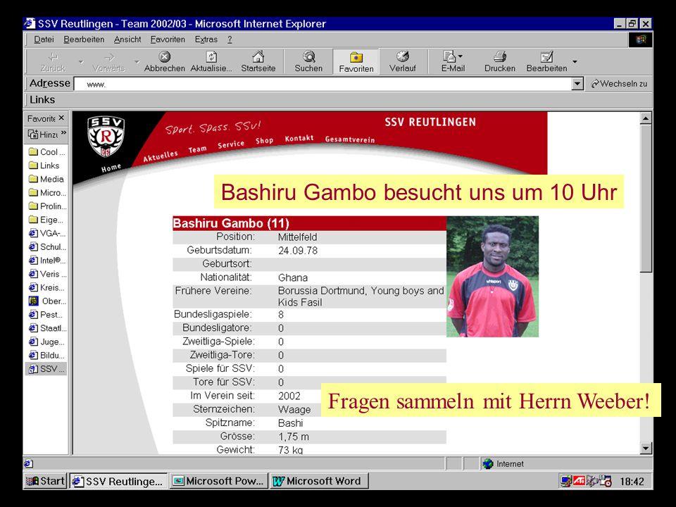 Bashiru Gambo besucht uns um 10 Uhr Fragen sammeln mit Herrn Weeber!