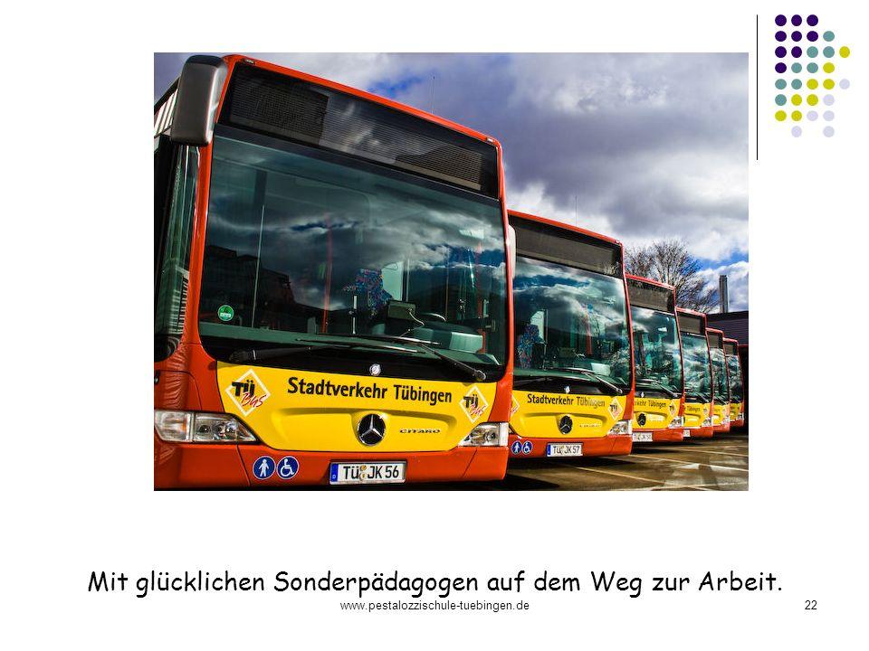 www.pestalozzischule-tuebingen.de22 Mit glücklichen Sonderpädagogen auf dem Weg zur Arbeit.