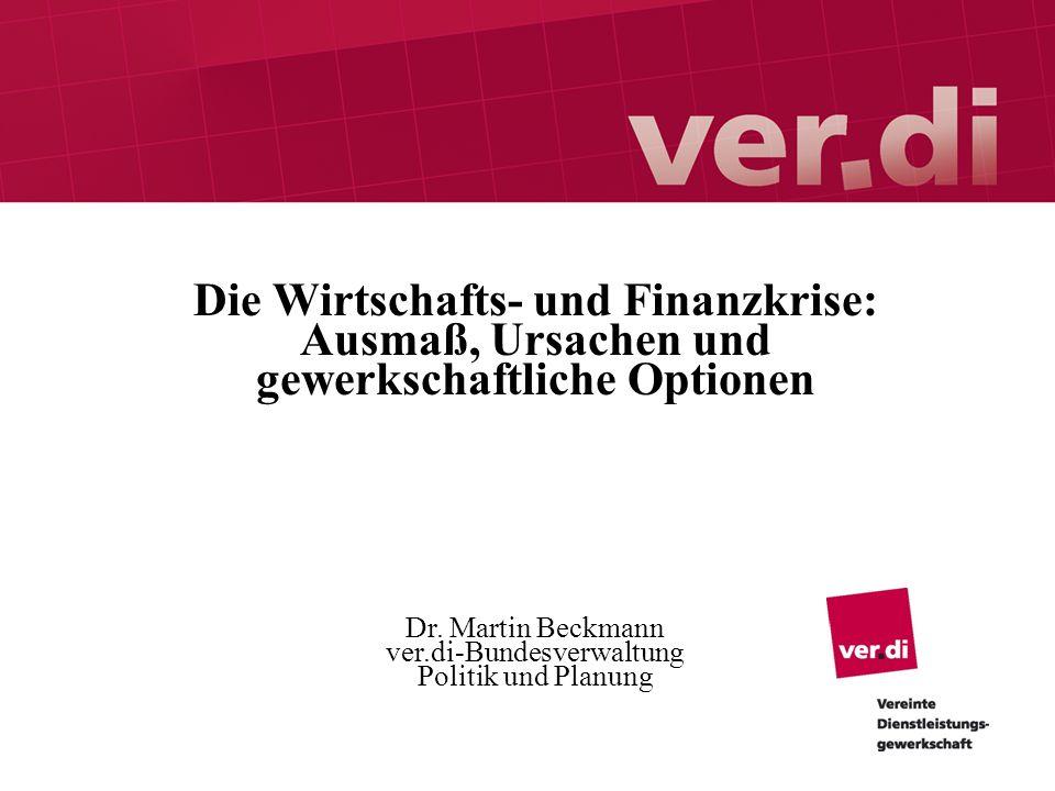 Gliederung I.Ausmaß der Krise II. Ursachen: Übergang zum Finanzmarkt- Kapitalismus III.