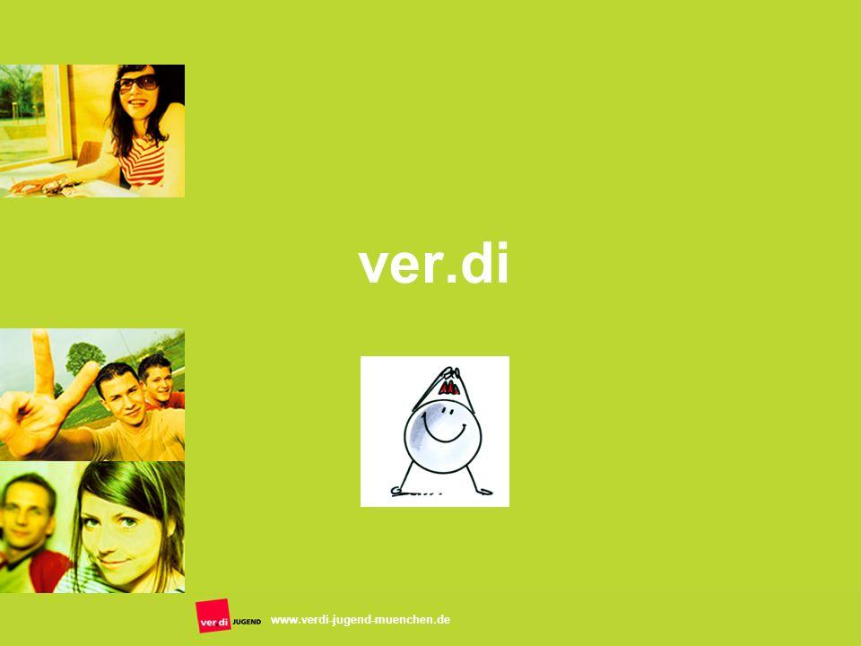 www.verdi-jugend-muenchen.de ver.di
