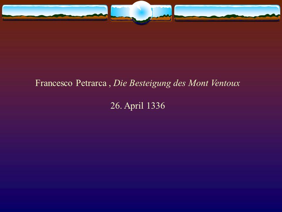 Francesco Petrarca, Die Besteigung des Mont Ventoux 26. April 1336