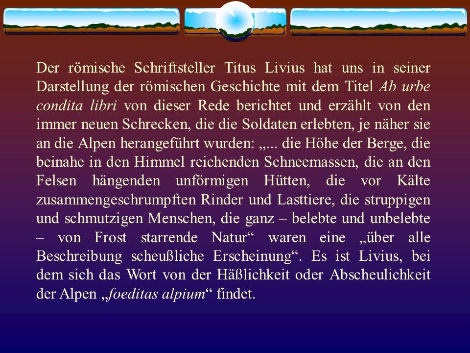 Der römische Schriftsteller Titus Livius hat uns in seiner Darstellung der römischen Geschichte mit dem Titel Ab urbe condita libri von dieser Rede be