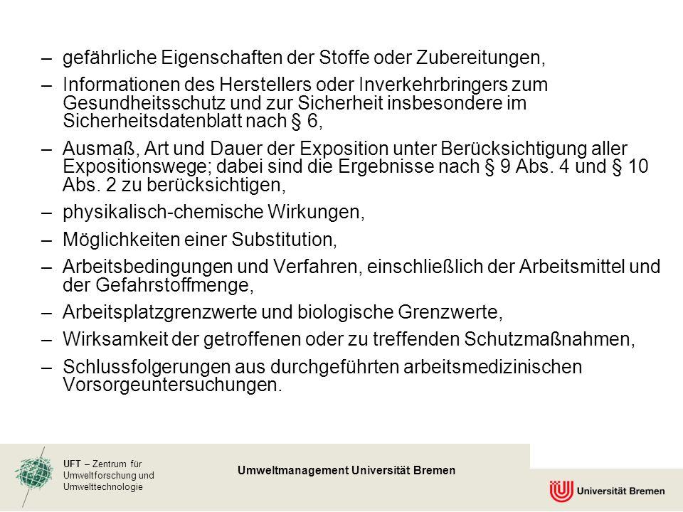 UFT – Zentrum für Umweltforschung und Umwelttechnologie Umweltmanagement Universität Bremen –gefährliche Eigenschaften der Stoffe oder Zubereitungen,