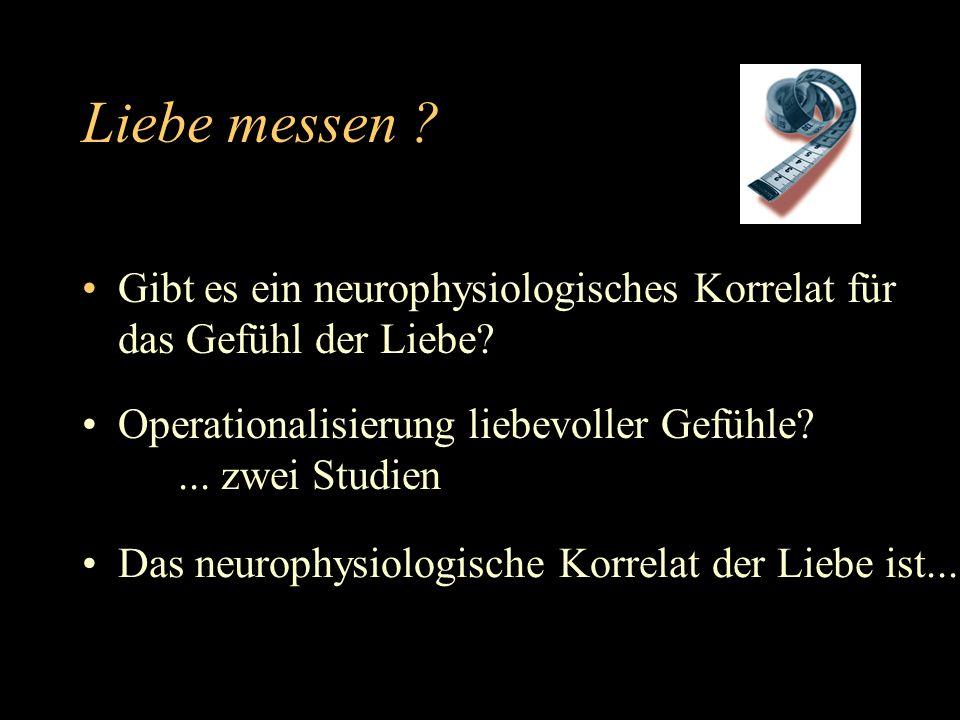 Studien Elektrophysiologie der Freude an der Liebe...