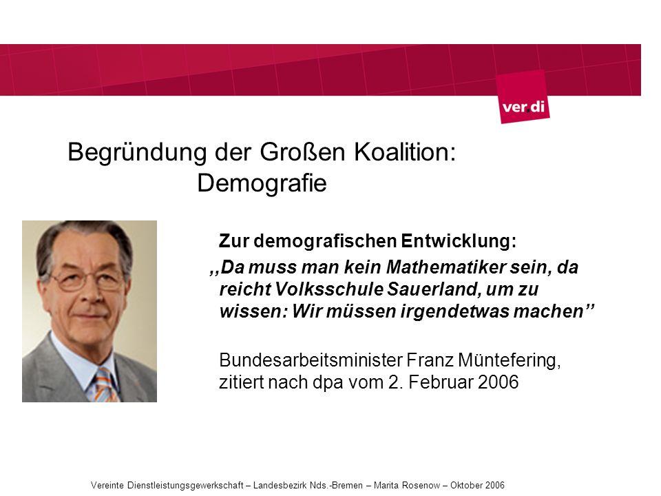 Begründung der Großen Koalition: Demografie Zur demografischen Entwicklung: Da muss man kein Mathematiker sein, da reicht Volksschule Sauerland, um zu