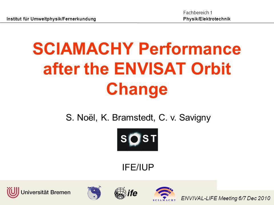 Institut für Umweltphysik/Fernerkundung Physik/Elektrotechnik Fachbereich 1 ENVIVAL-LIFE Meeting 6/7 Dec 2010 S.