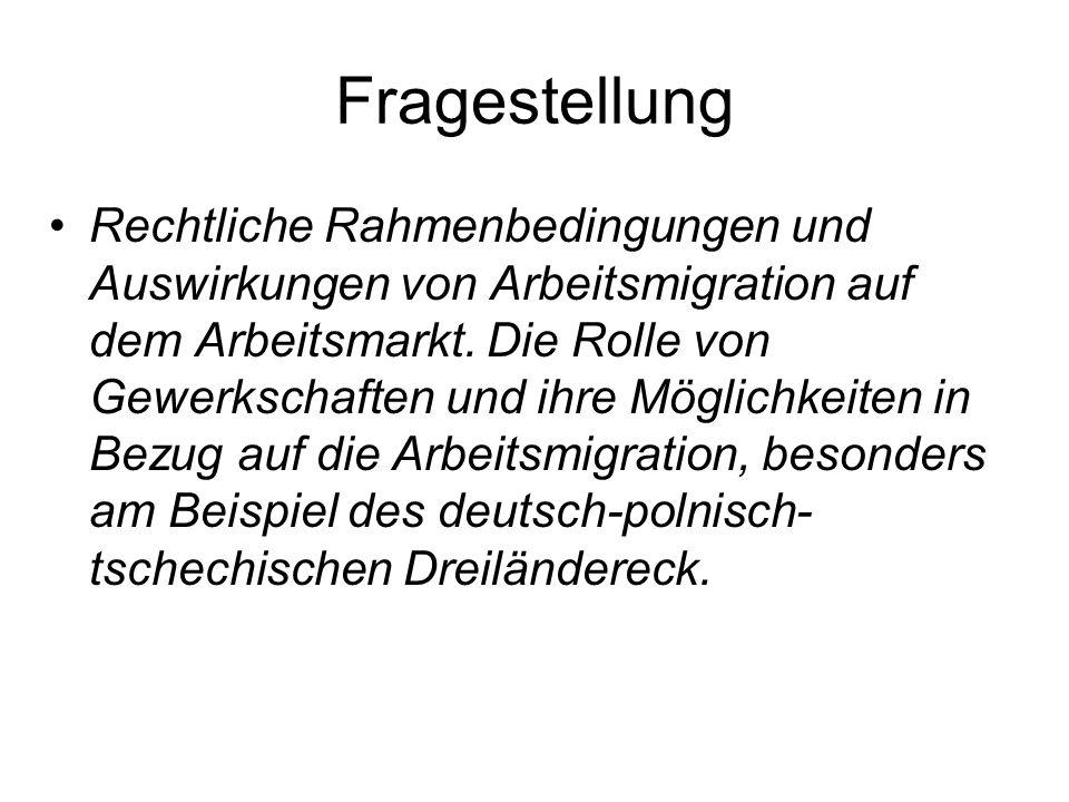 Gliederung Definition und Vorgeschichte der Thematik Rechtliche Grundlagen von Arbeitsmigration in der EU Arbeitnehmermobilität in MOE-Ländern nach der EU-Osterweiterung Transnationale Arbeit von Gewerkschaften Gründung einer EURES Grenzpartnerschaft