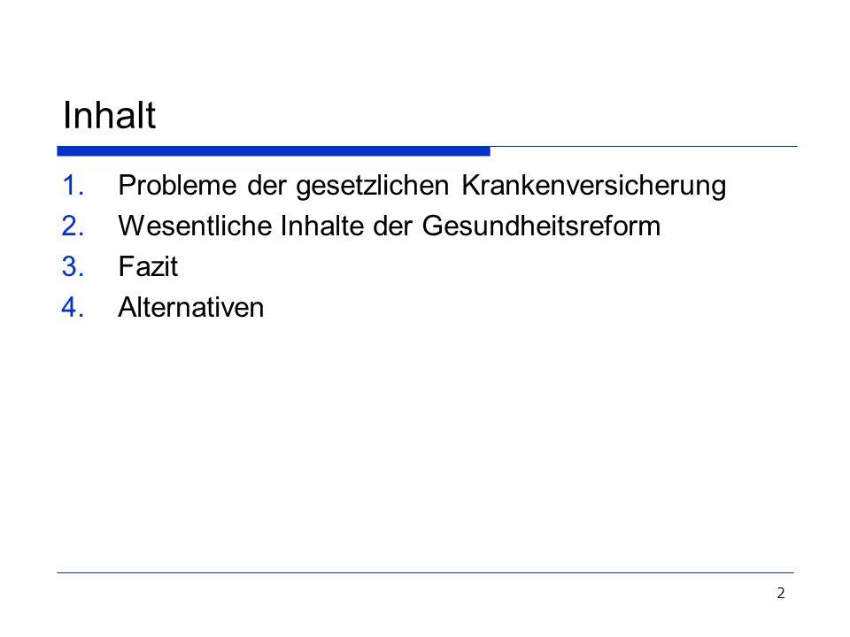 3 Stationen auf dem Weg zur Gesundheitsreform 2007 Koalitionsvertrag von CDU, CSU und SPD (11.11.2005) Eckpunkte für die Gesundheitsreform 2006 (4.7.2006) Erklärung der Vorsitzenden von CDU, CSU und SPD zur Gesundheitsreform 2006 (5.10.2006) Verabschiedung des Gesetzentwurfs durch die Bundesregierung (24.10.2006) Anhörungen im Deutschen Bundestag (November/Dezember 2006) Verständigung der Koalition auf den endgültigen Gesetzesinhalt (12.1.2007) Beschlussfassung im Bundestag und Bundesrat im Februar/März 2007 Inkrafttreten des Gesetzes zum 1.4.2007