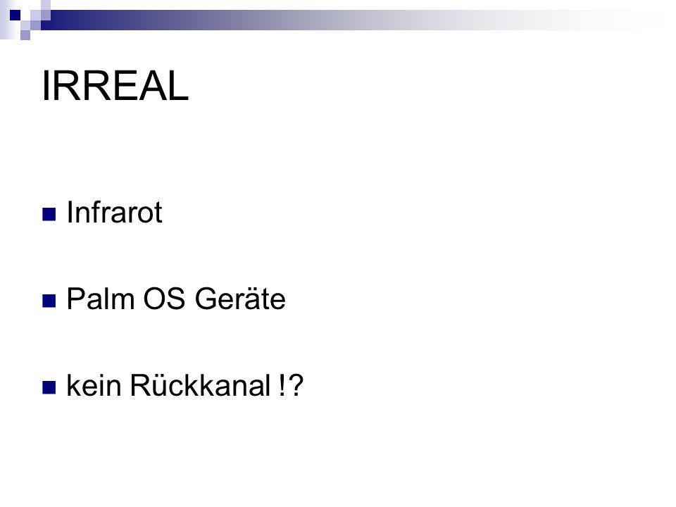 IRREAL Infrarot Palm OS Geräte kein Rückkanal !?