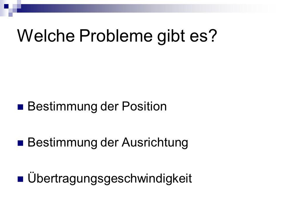 Welche Probleme gibt es.